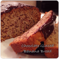 Eat Fit Not Fat- Chocolate Smothered Banana Bread