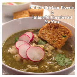 Eat Fit Not Fat- Pulled Chicken Posole and Jalapeno Cornbread Muffins